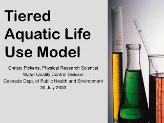 Tiered Aquatic Life Use Model