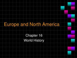 Europe and North America