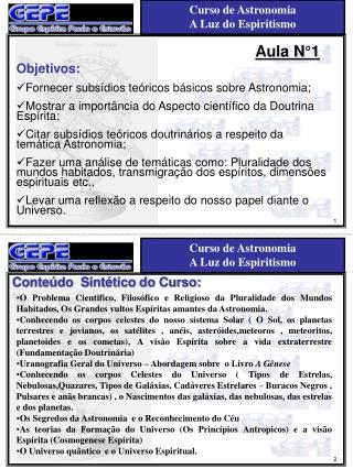Objetivos: Fornecer subsídios teóricos básicos sobre Astronomia;