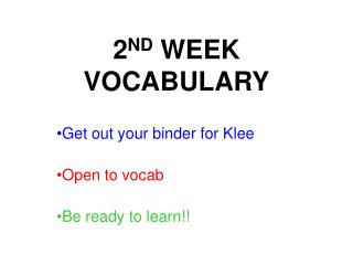 2 ND  WEEK VOCABULARY