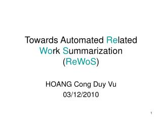 Towards Automated  Re lated  Wo rk  S ummarization ( ReWoS )