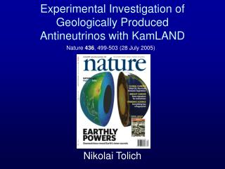 Experimental Investigation of Geologically Produced  Antineutrinos with KamLAND
