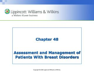 Chapter 48 Assessment and Management of Patients With Breast Disorders