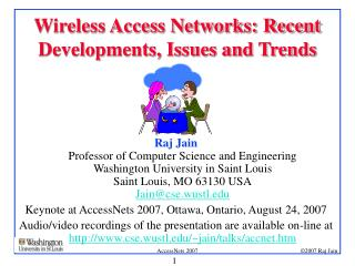 Wireless Access Networks: Recent Developments, Issues and Trends