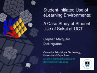 Student-initiated Use of eLearning Environments: A Case Study of Student Use of Sakai at UCT