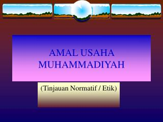 AMAL USAHA MUHAMMADIYAH