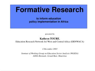 Formative Research   to inform education policy implementation in Africa
