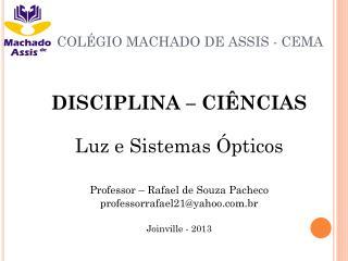 COLÉGIO MACHADO DE ASSIS - CEMA