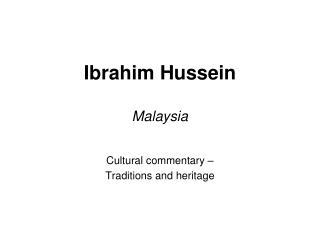 Ibrahim Hussein Malaysia