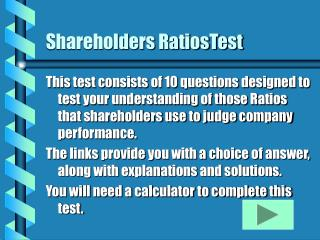 Shareholders RatiosTest