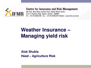Weather Insurance – Managing yield risk