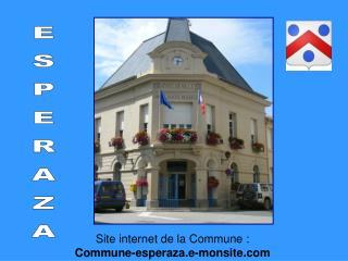 Site internet de la Commune :  Commune-esperaza.e-monsite