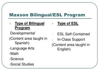 Maxson Bilingual/ESL Program