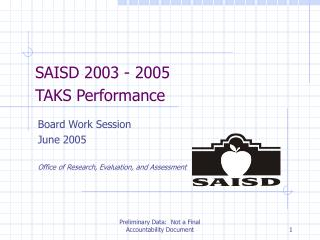 SAISD 2003 - 2005     TAKS Performance