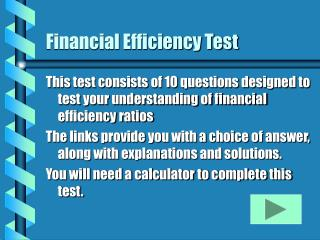 Financial Efficiency Test