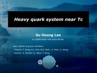 Heavy quark system near Tc