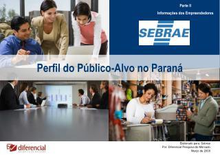 Perfil do Público-Alvo no Paraná