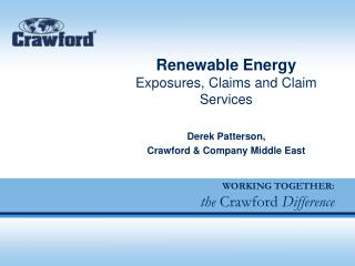Renewable Energy Exposures, Claims and Claim Services