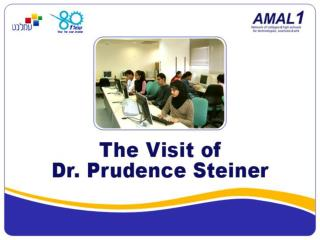 Today's Agenda About Amal Dr. Prudence Steiner: A friend of Amal STAR project