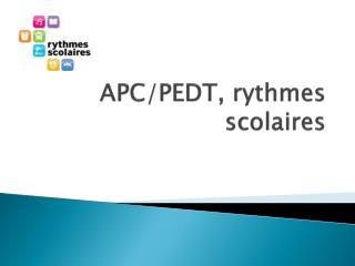 APC/PEDT, rythmes scolaires