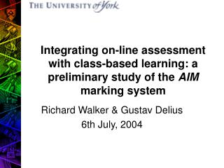 Richard Walker & Gustav Delius 6th July, 2004