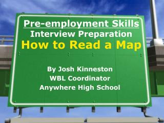 Pre-employment Skills Interview Preparation How to Read a Map