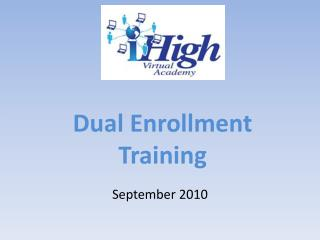 Dual Enrollment  Training