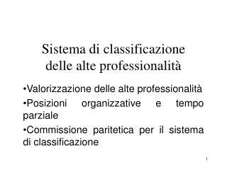Sistema di classificazione delle alte professionalità