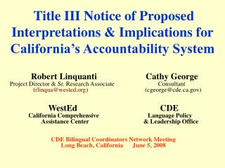 Title III Notice of Proposed Interpretations & Implications for California's Accountability System