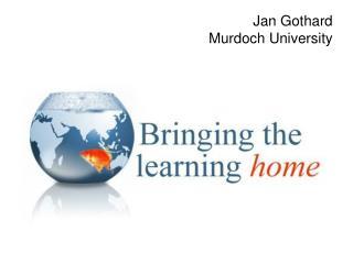 Jan Gothard Murdoch University