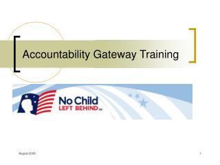 Accountability Gateway Training