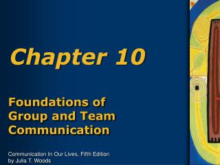 Foundations of Group and Team Communication