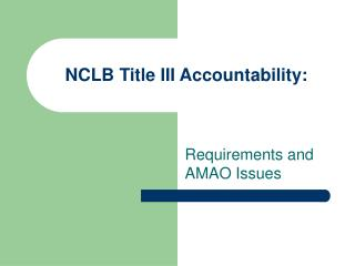 NCLB Title III Accountability: