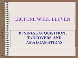 LECTURE WEEK ELEVEN