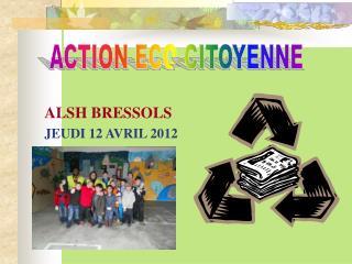 ALSH BRESSOLS JEUDI 12 AVRIL 2012