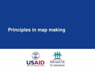 Principles in map making