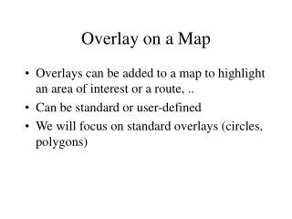 Overlay on a Map