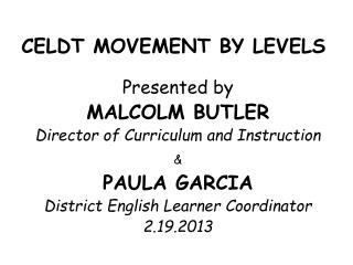 CELDT MOVEMENT BY LEVELS