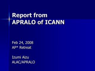Report from  APRALO of ICANN