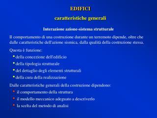 EDIFICI caratteristiche generali