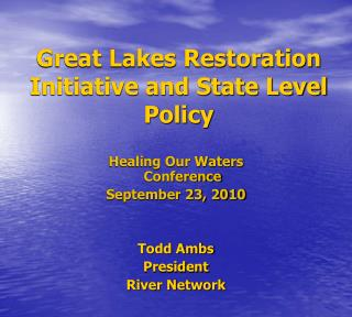 Great Lakes Restoration Initiative and State Level Policy