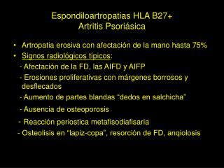Espondiloartropatias HLA B27+ Artritis Psoriásica