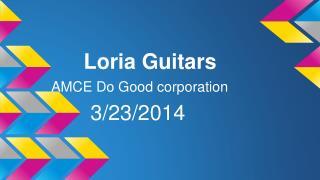 Loria Guitars