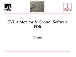 EVLA Monitor & Control Software PDR