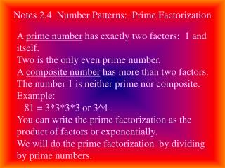 Notes 2.4  Number Patterns:  Prime Factorization