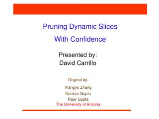 Pruning Dynamic Slices  With Confidence