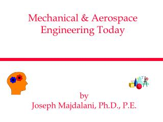 Mechanical & Aerospace Engineering Today