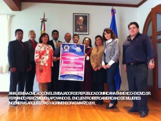Ing. Miguel Flores, Ing. Alma Rivera, Ing. Marco Antonio García Meneses, Vicepresidente de CMICAC