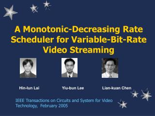 A Monotonic-Decreasing Rate Scheduler for Variable-Bit-Rate Video Streaming
