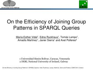 On the E ffi ciency of Joining Group Patterns in SPARQL Queries